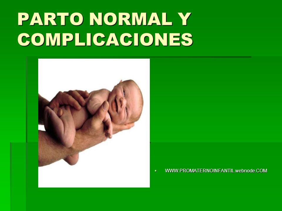 PARTO NORMAL Y COMPLICACIONES