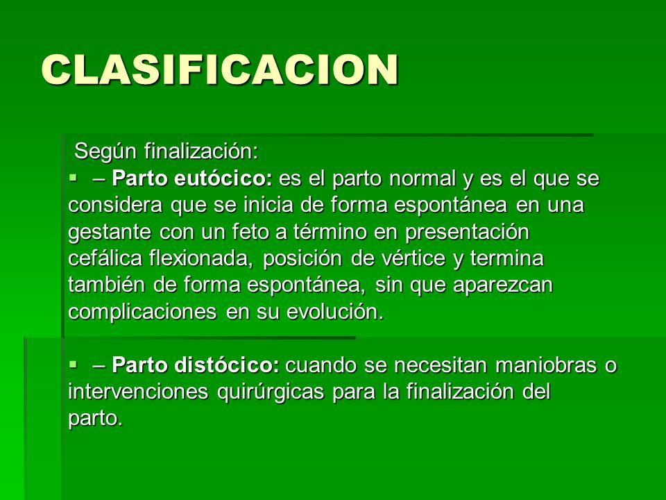 CLASIFICACION Según finalización: