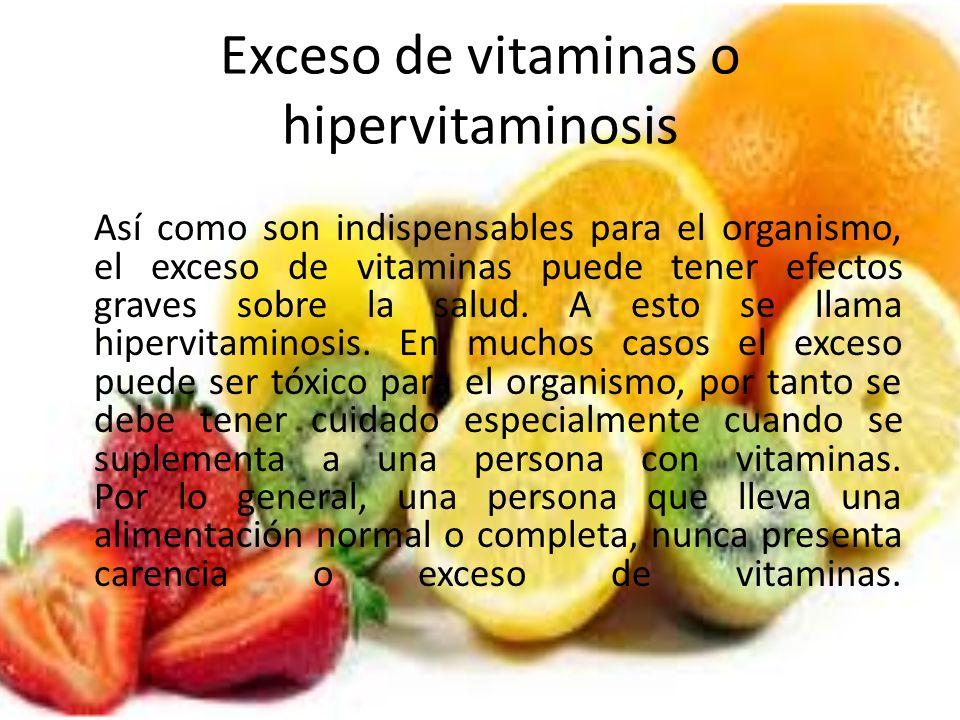Exceso de vitaminas o hipervitaminosis