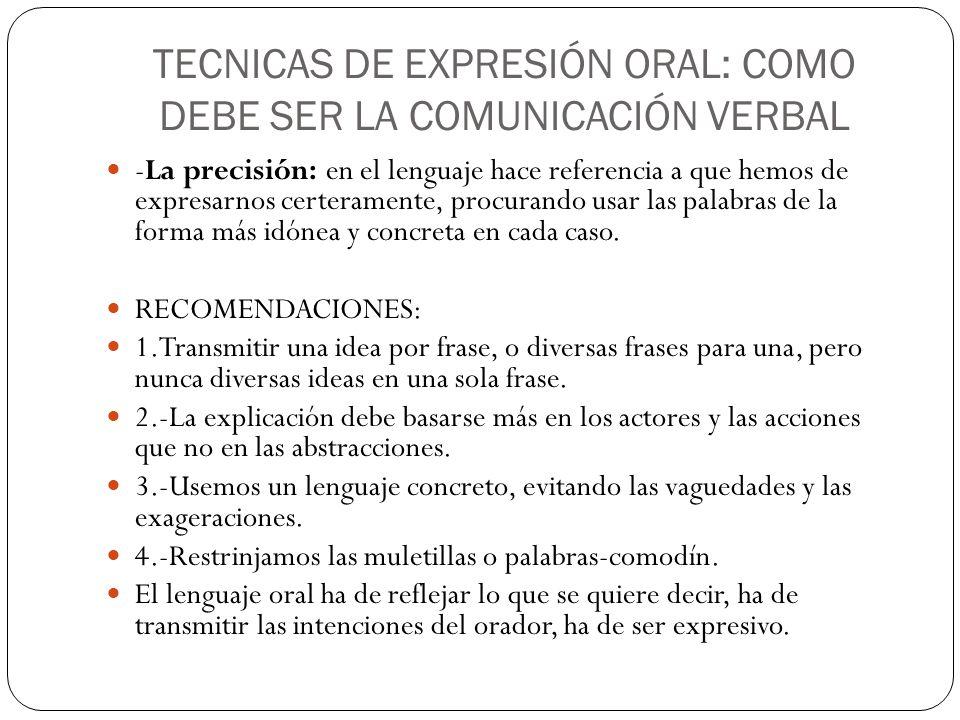 TECNICAS DE EXPRESIÓN ORAL: COMO DEBE SER LA COMUNICACIÓN VERBAL