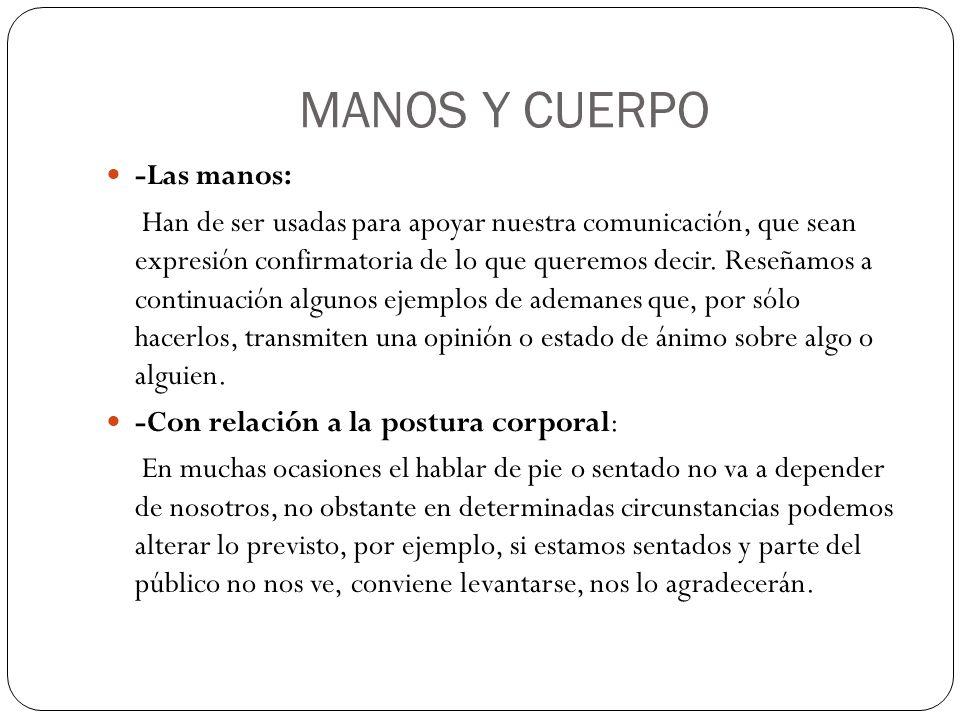 MANOS Y CUERPO -Las manos: