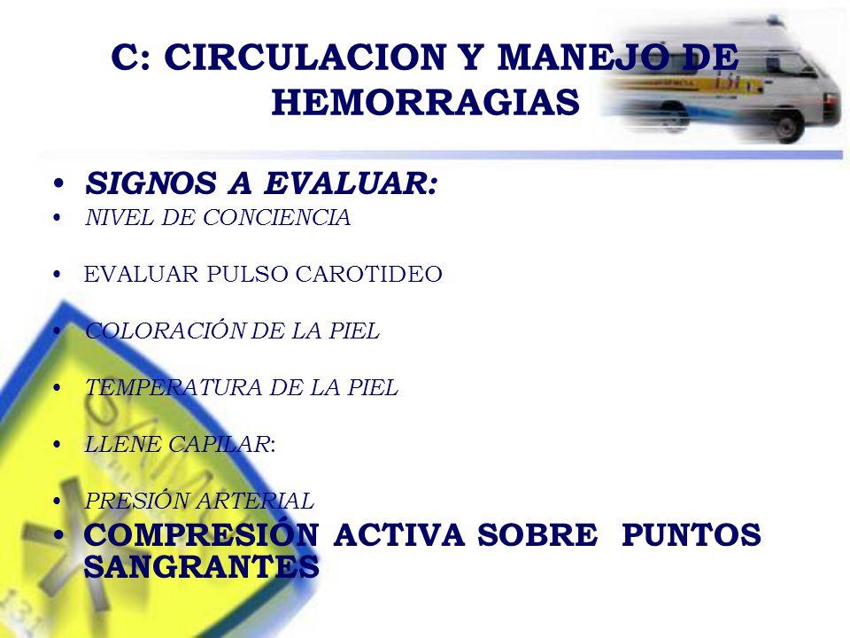 C: CIRCULACION Y MANEJO DE HEMORRAGIAS