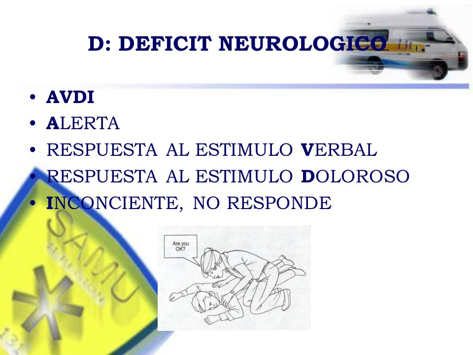 D: DEFICIT NEUROLOGICO