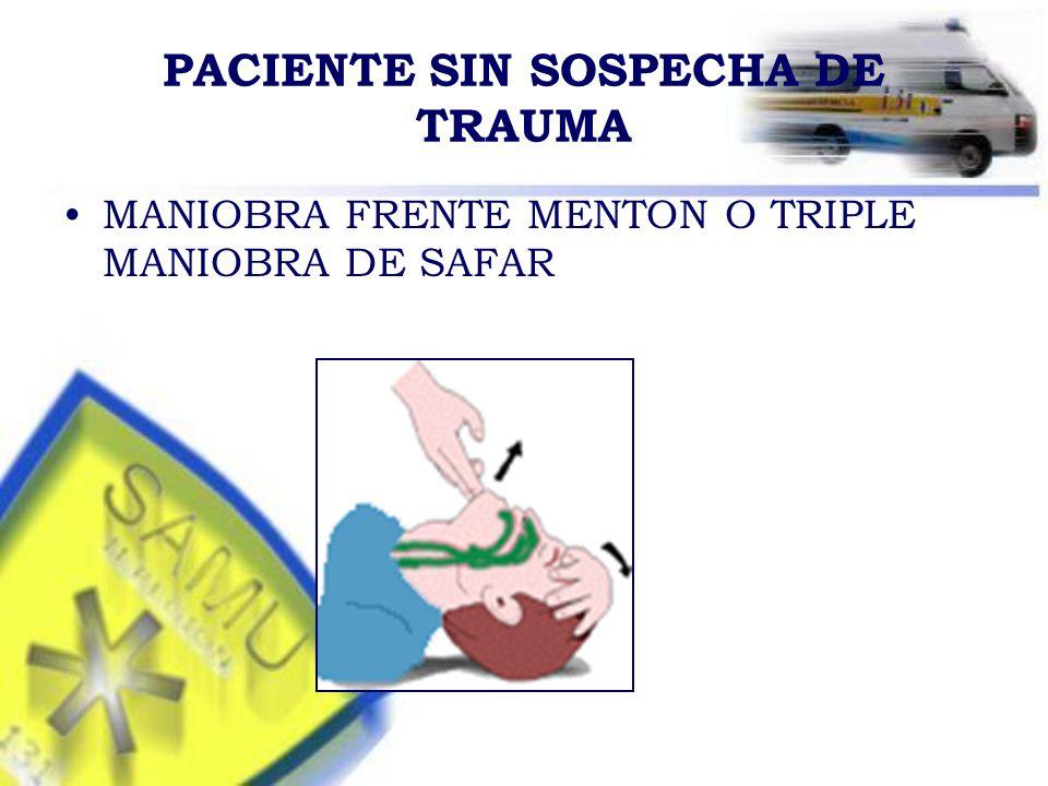 PACIENTE SIN SOSPECHA DE TRAUMA