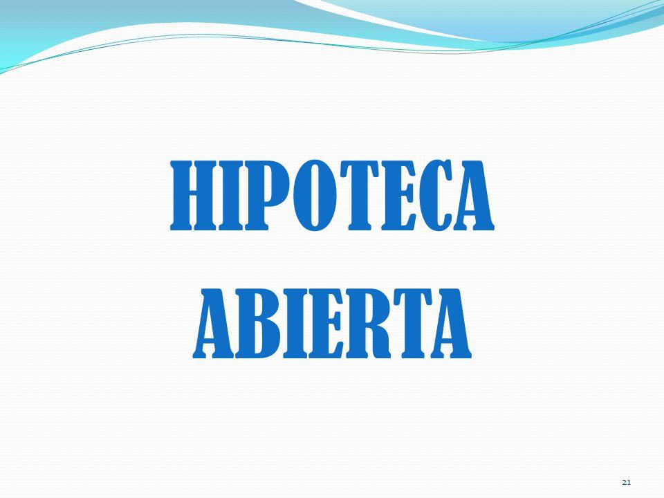 HIPOTECA ABIERTA