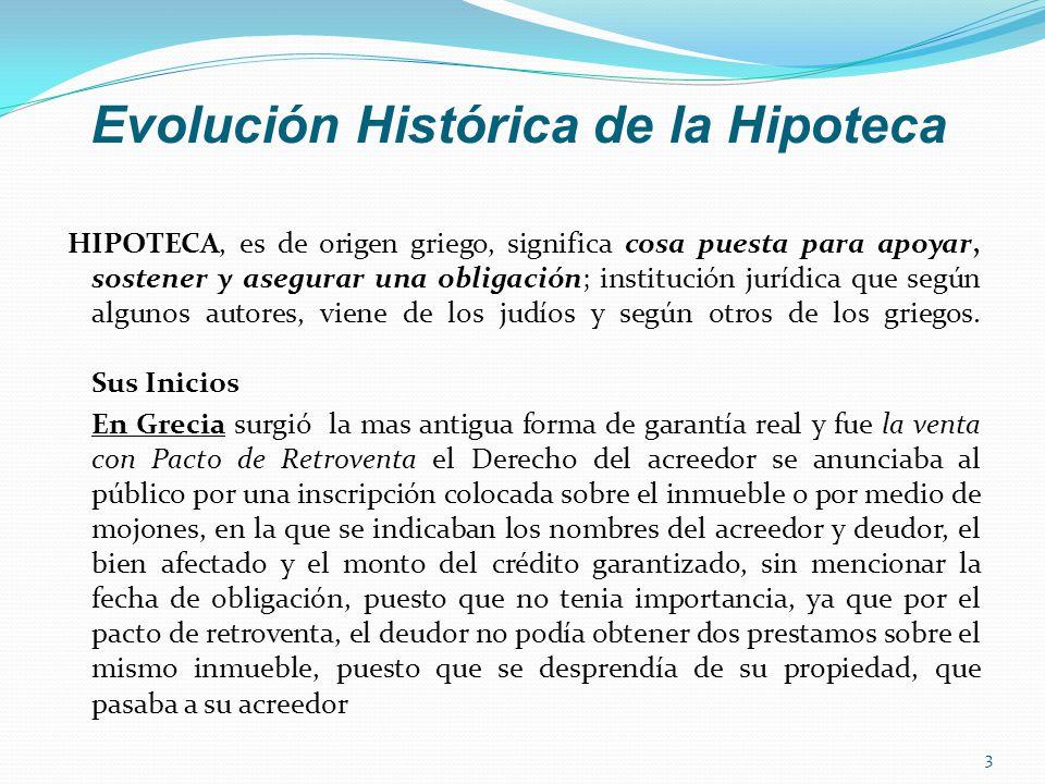 Evolución Histórica de la Hipoteca