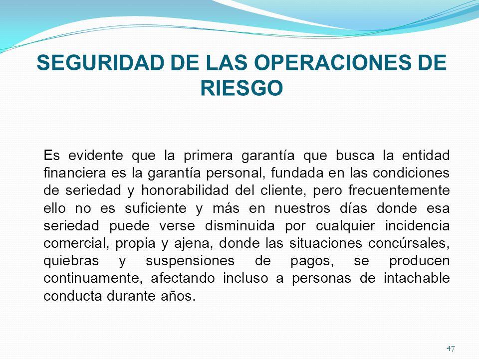 SEGURIDAD DE LAS OPERACIONES DE RIESGO
