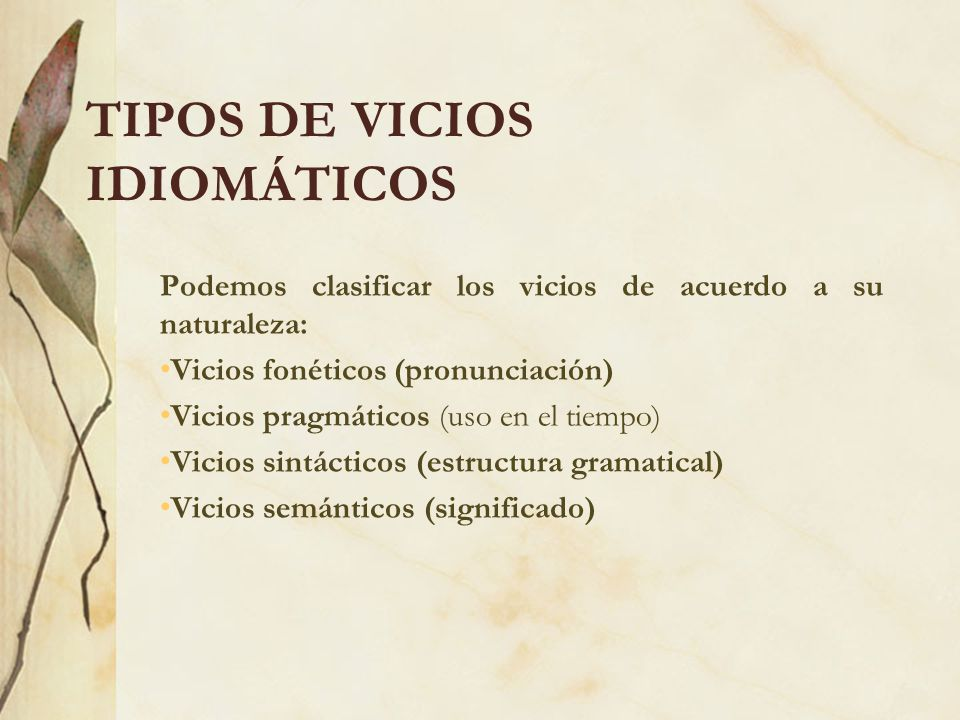 TIPOS DE VICIOS IDIOMÁTICOS