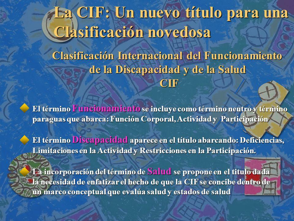 La CIF: Un nuevo título para una Clasificación novedosa