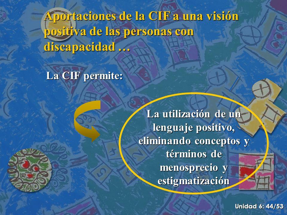 Aportaciones de la CIF a una visión positiva de las personas con discapacidad …