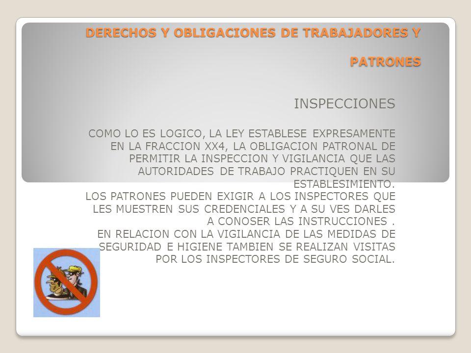 DERECHOS Y OBLIGACIONES DE TRABAJADORES Y PATRONES