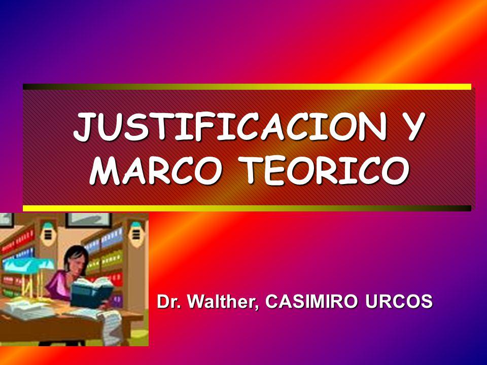 JUSTIFICACION Y MARCO TEORICO