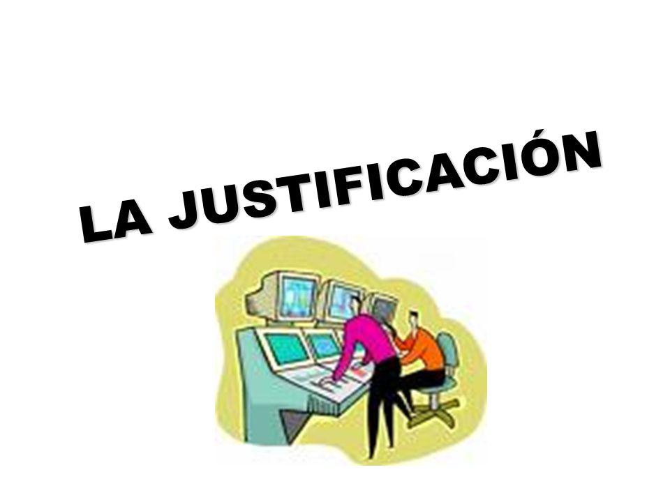 LA JUSTIFICACIÓN