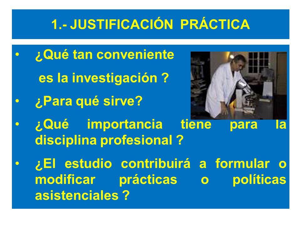 1.- JUSTIFICACIÓN PRÁCTICA