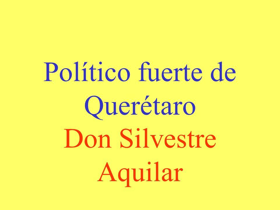 Político fuerte de Querétaro