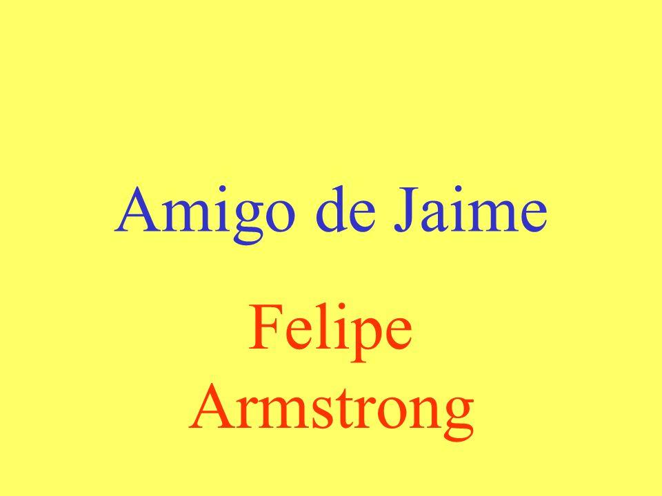Amigo de Jaime Felipe Armstrong