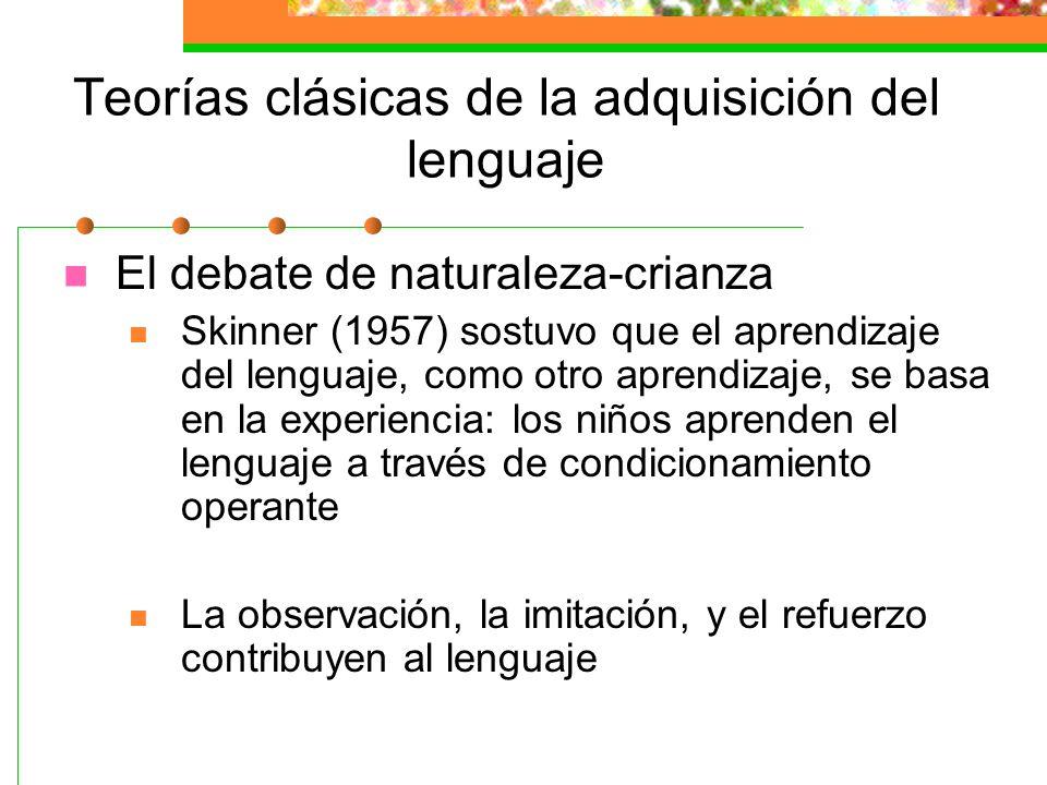 Teorías clásicas de la adquisición del lenguaje