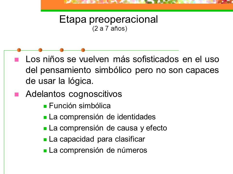 Etapa preoperacional (2 a 7 años)