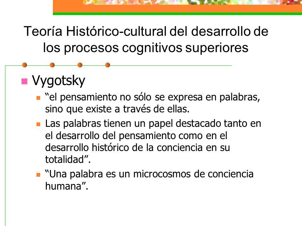 Teoría Histórico-cultural del desarrollo de los procesos cognitivos superiores