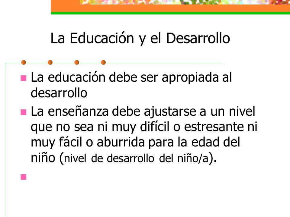 La Educación y el Desarrollo