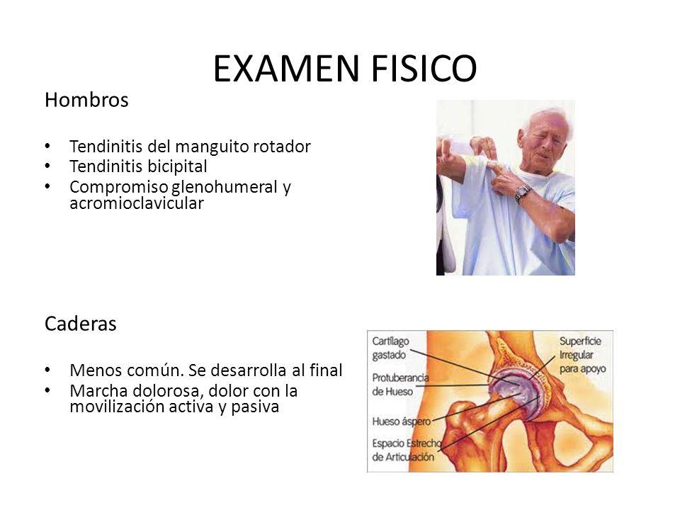 EXAMEN FISICO Hombros Caderas Tendinitis del manguito rotador