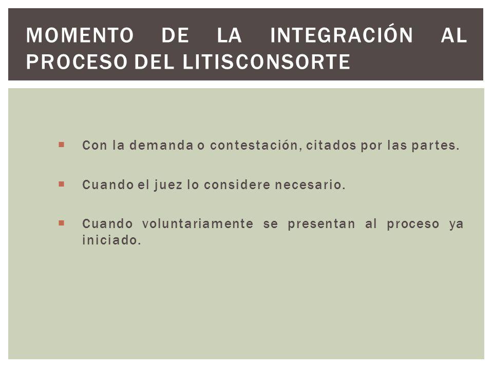 Momento de la integración al proceso del litisconsorte