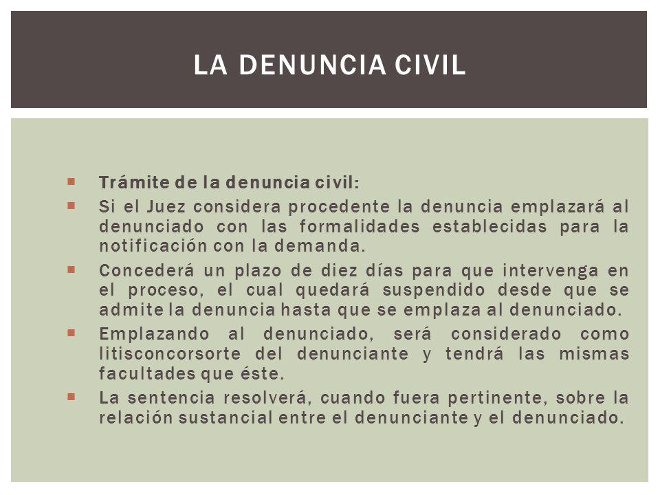 La denuncia civil Trámite de la denuncia civil: