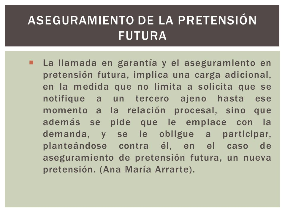 Aseguramiento de la pretensión futura