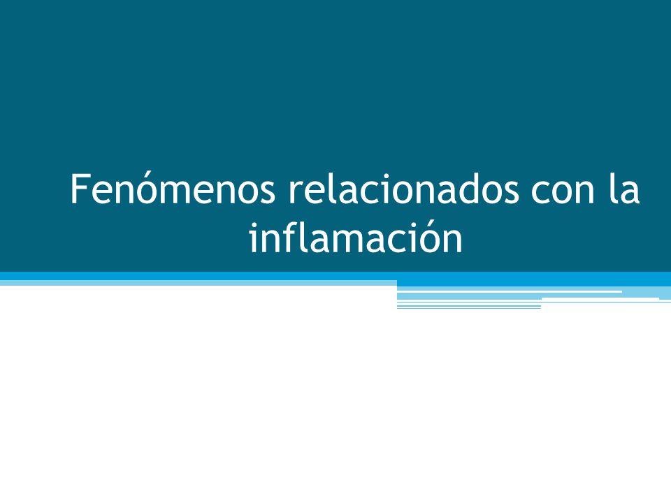 Fenómenos relacionados con la inflamación