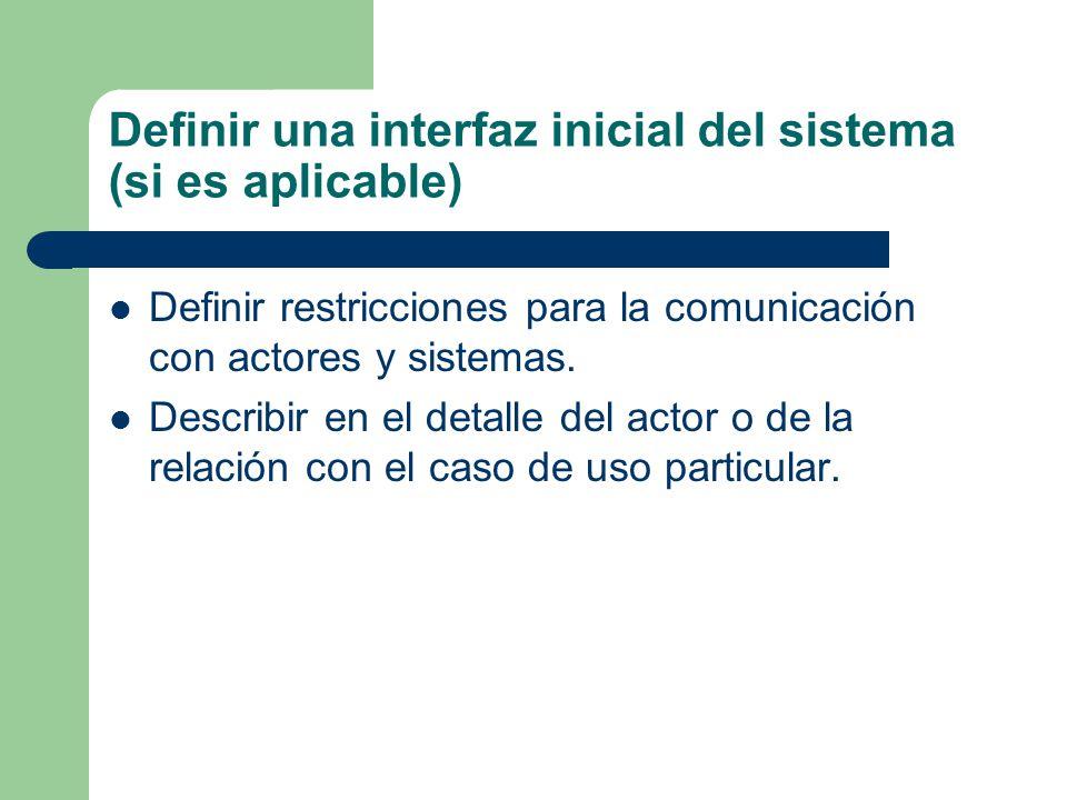Definir una interfaz inicial del sistema (si es aplicable)