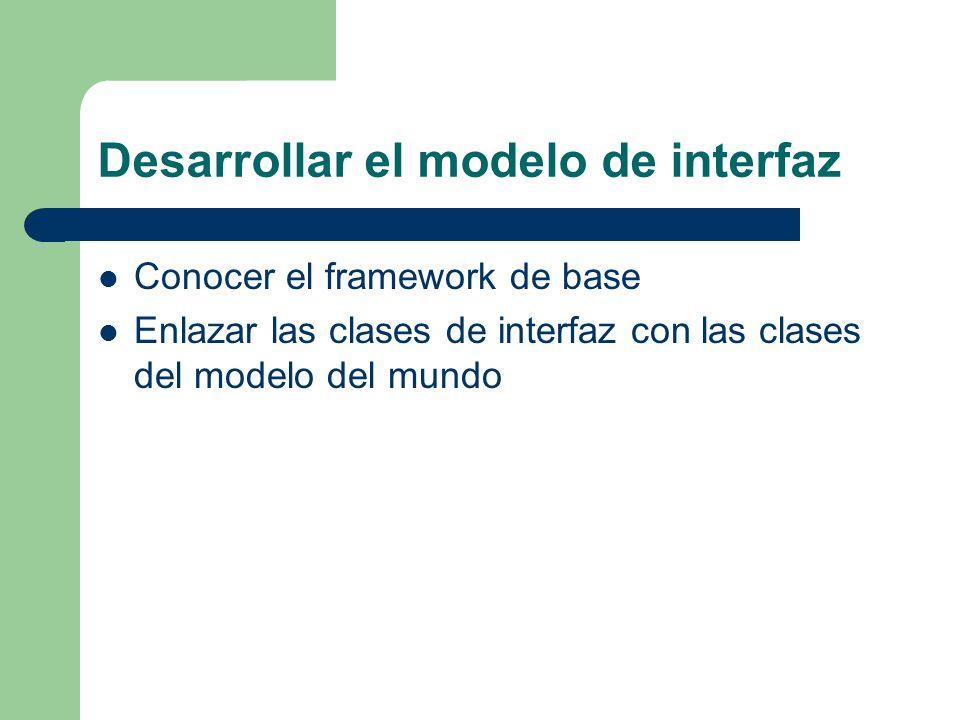 Desarrollar el modelo de interfaz