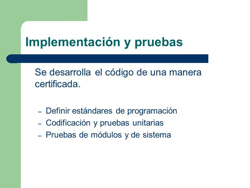 Implementación y pruebas
