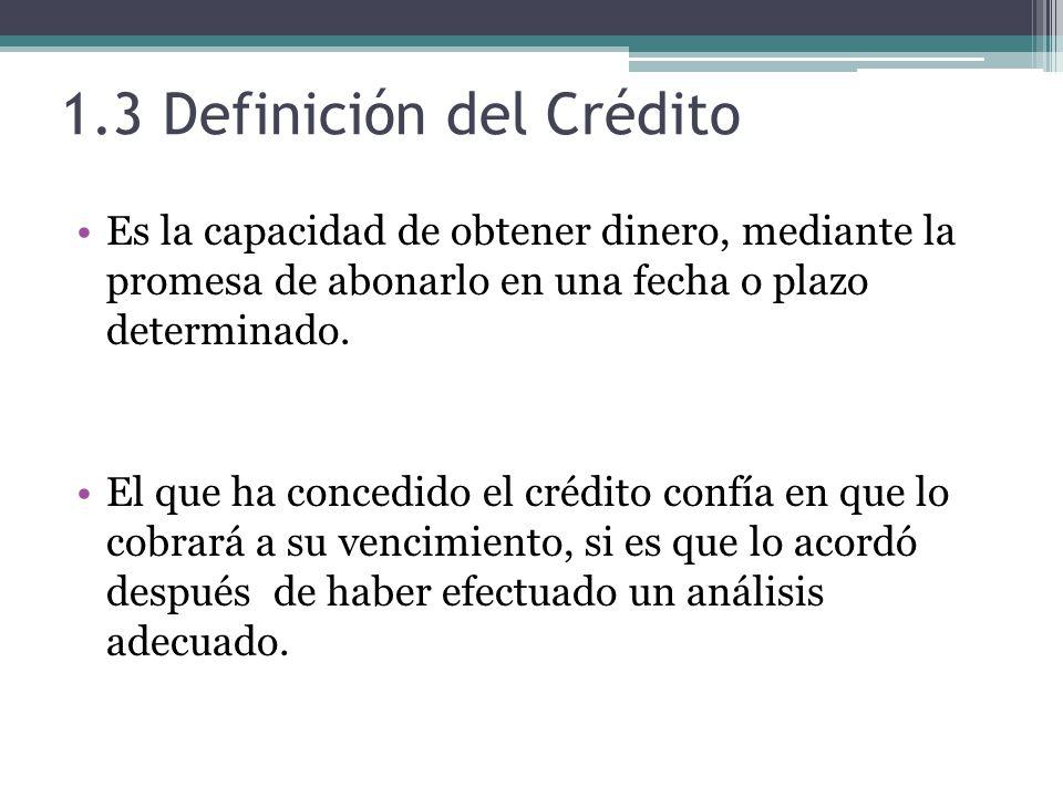 1.3 Definición del Crédito