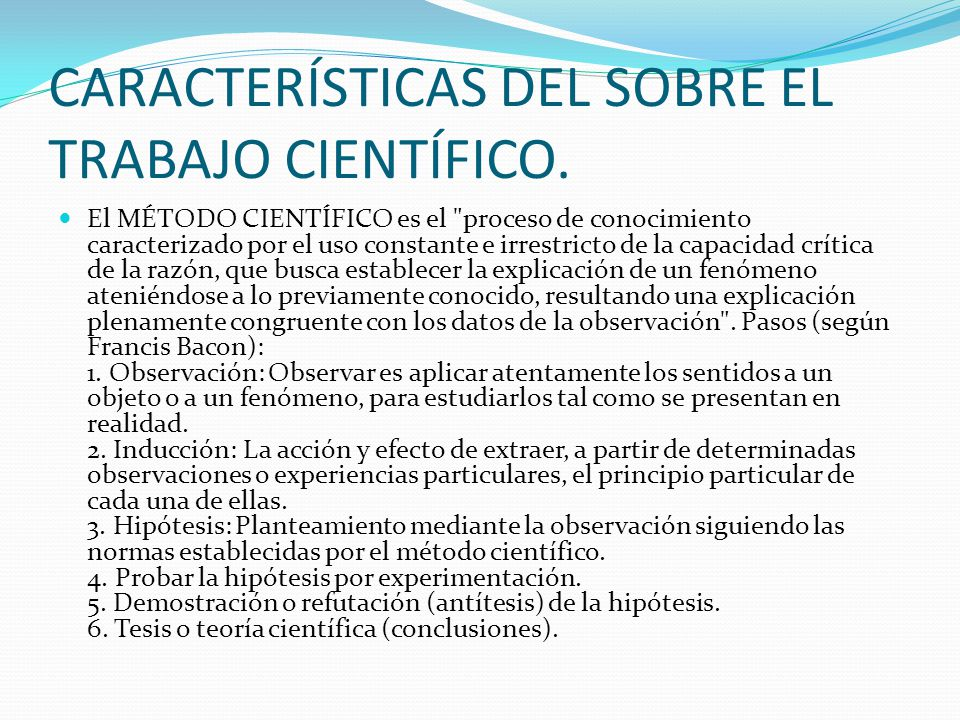 CARACTERÍSTICAS DEL SOBRE EL TRABAJO CIENTÍFICO.