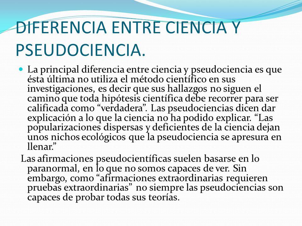 DIFERENCIA ENTRE CIENCIA Y PSEUDOCIENCIA.