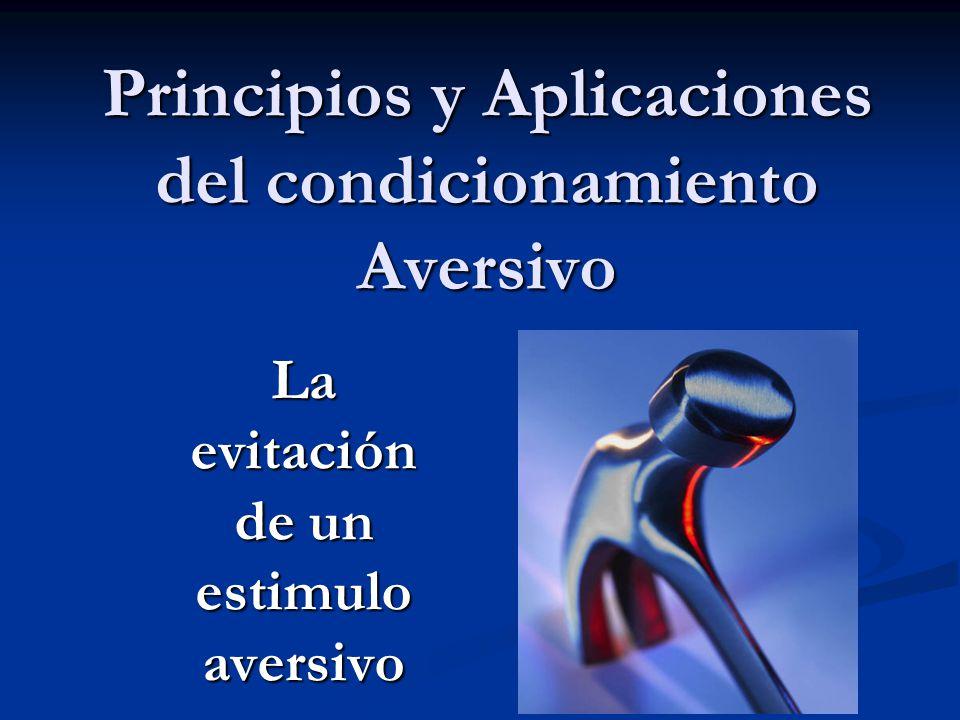 Principios y Aplicaciones del condicionamiento Aversivo
