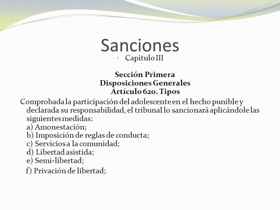Sanciones Capitulo III Sección Primera Disposiciones Generales Artículo 620. Tipos.