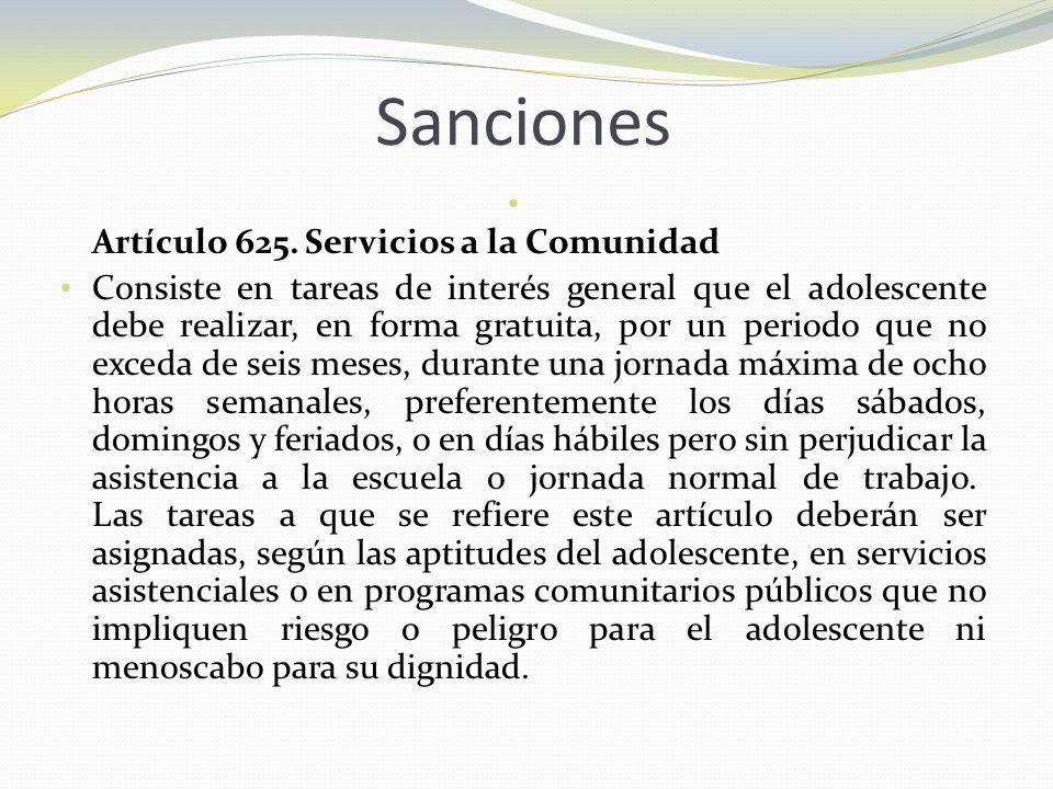 Sanciones Artículo 625. Servicios a la Comunidad