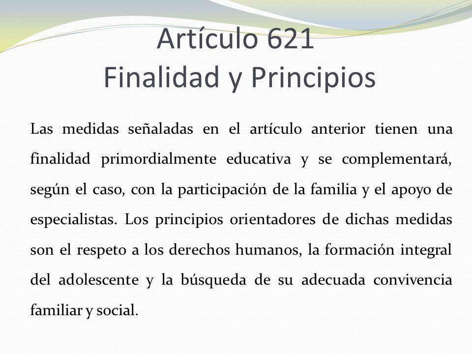 Artículo 621 Finalidad y Principios