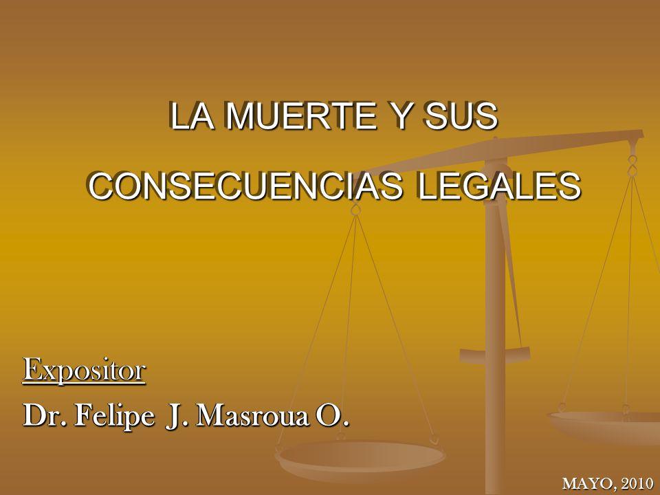 LA MUERTE Y SUS CONSECUENCIAS LEGALES