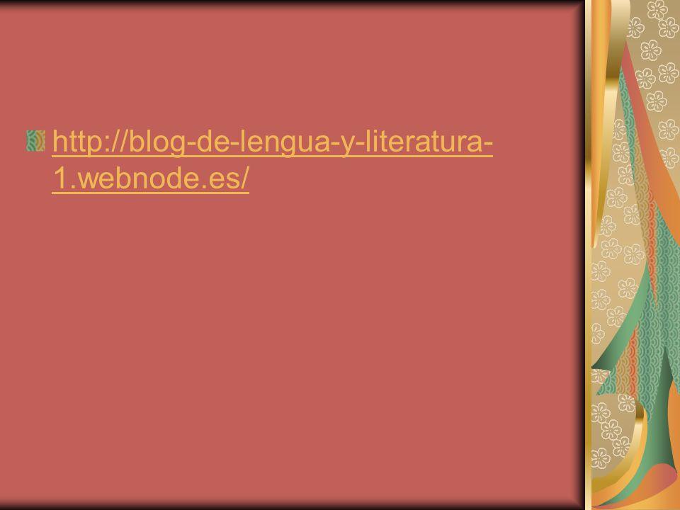 http://blog-de-lengua-y-literatura-1.webnode.es/