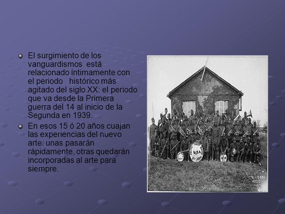 El surgimiento de los vanguardismos está relacionado íntimamente con el periodo histórico más agitado del siglo XX: el periodo que va desde la Primera guerra del 14 al inicio de la Segunda en 1939.