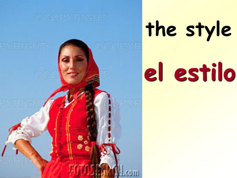 the style el estilo