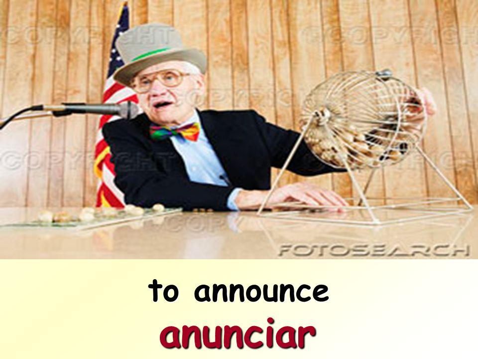 to announce anunciar