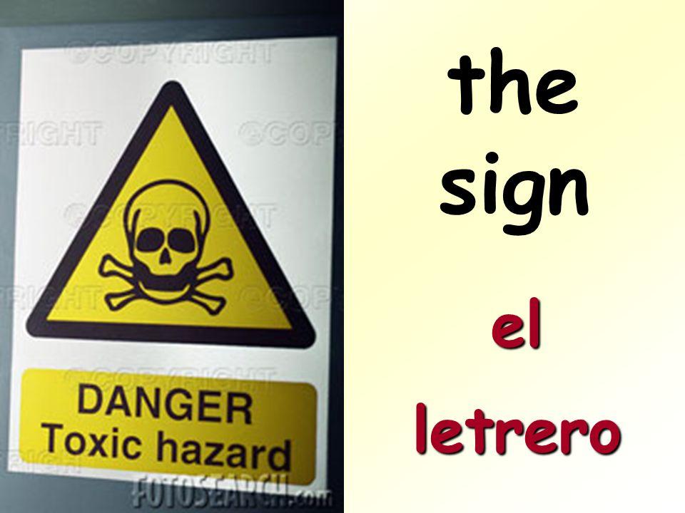the sign el letrero