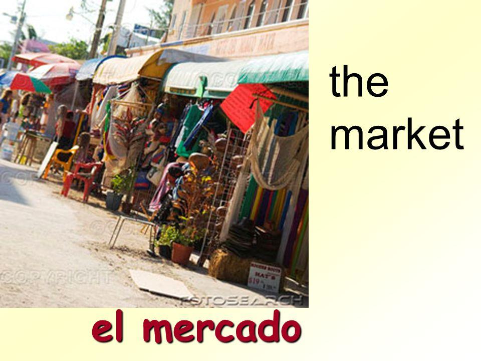 the market el mercado