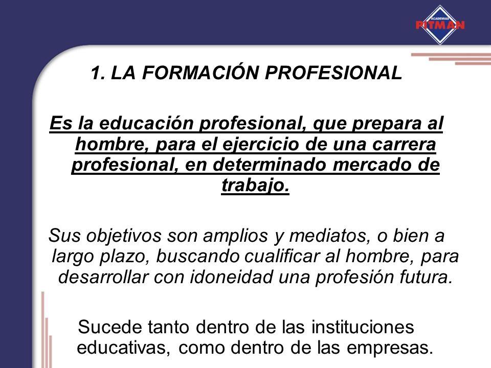 1. LA FORMACIÓN PROFESIONAL