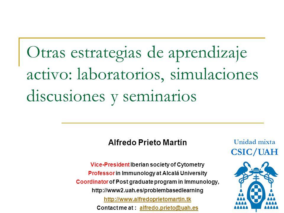 Otras estrategias de aprendizaje activo: laboratorios, simulaciones discusiones y seminarios