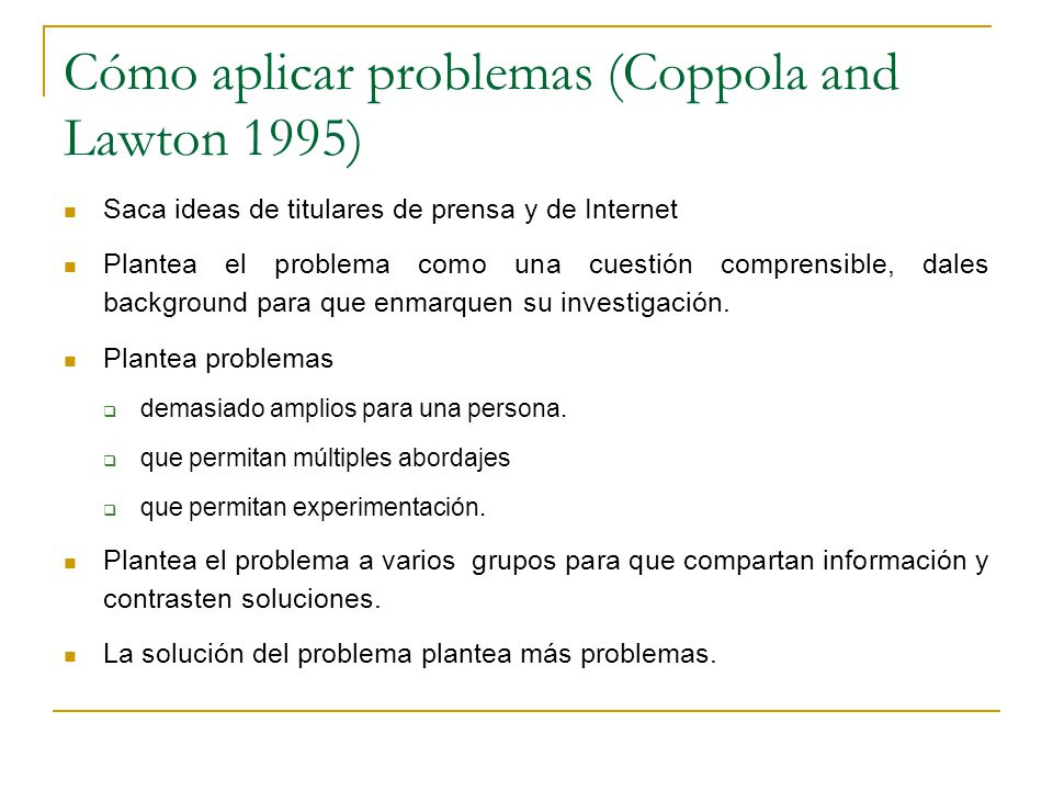 Cómo aplicar problemas (Coppola and Lawton 1995)