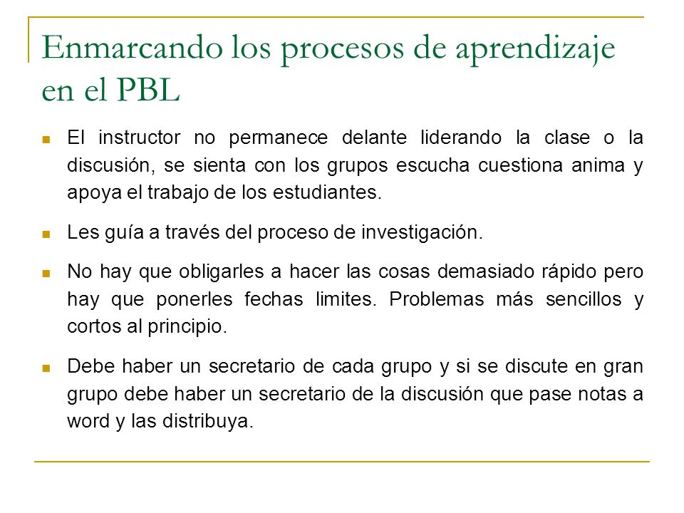 Enmarcando los procesos de aprendizaje en el PBL